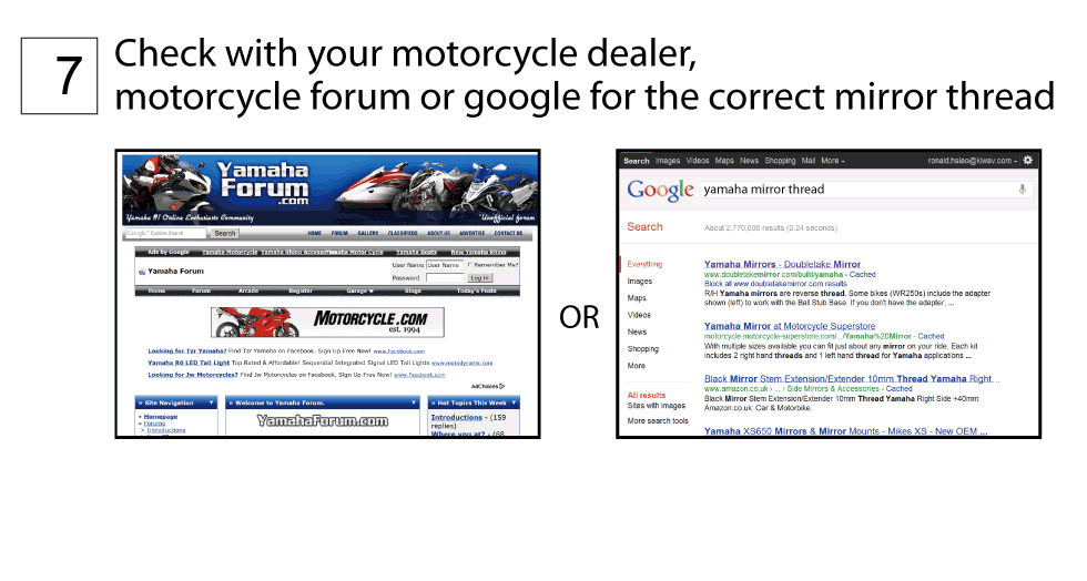 Check with your motorcycle dealer or Google for the correct mirror thread