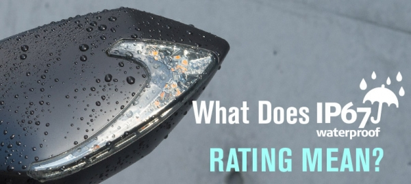Q: What does IP67 waterproof rating mean?